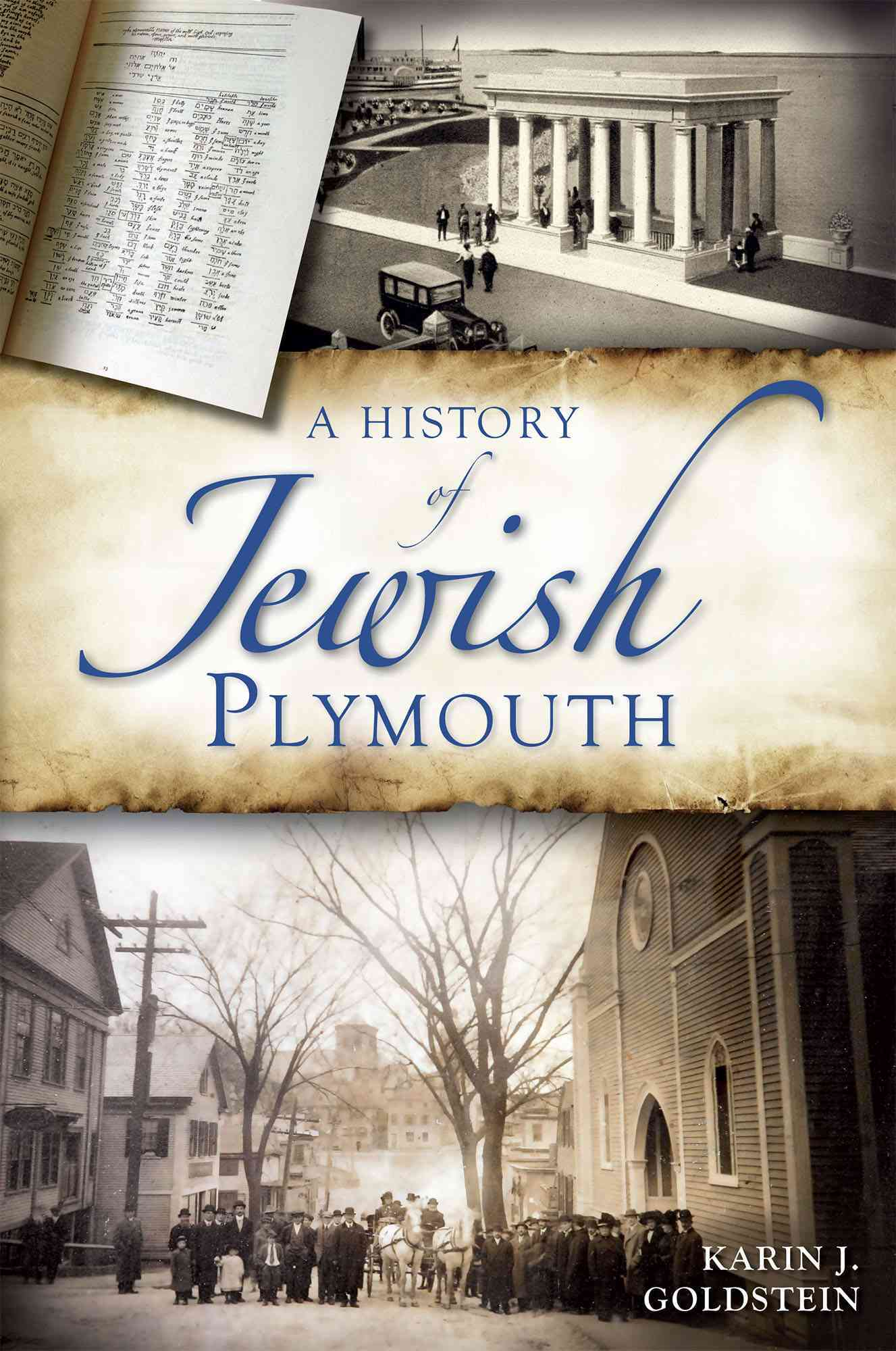 A History of Jewish Plymouth By Goldstein, Karin J.